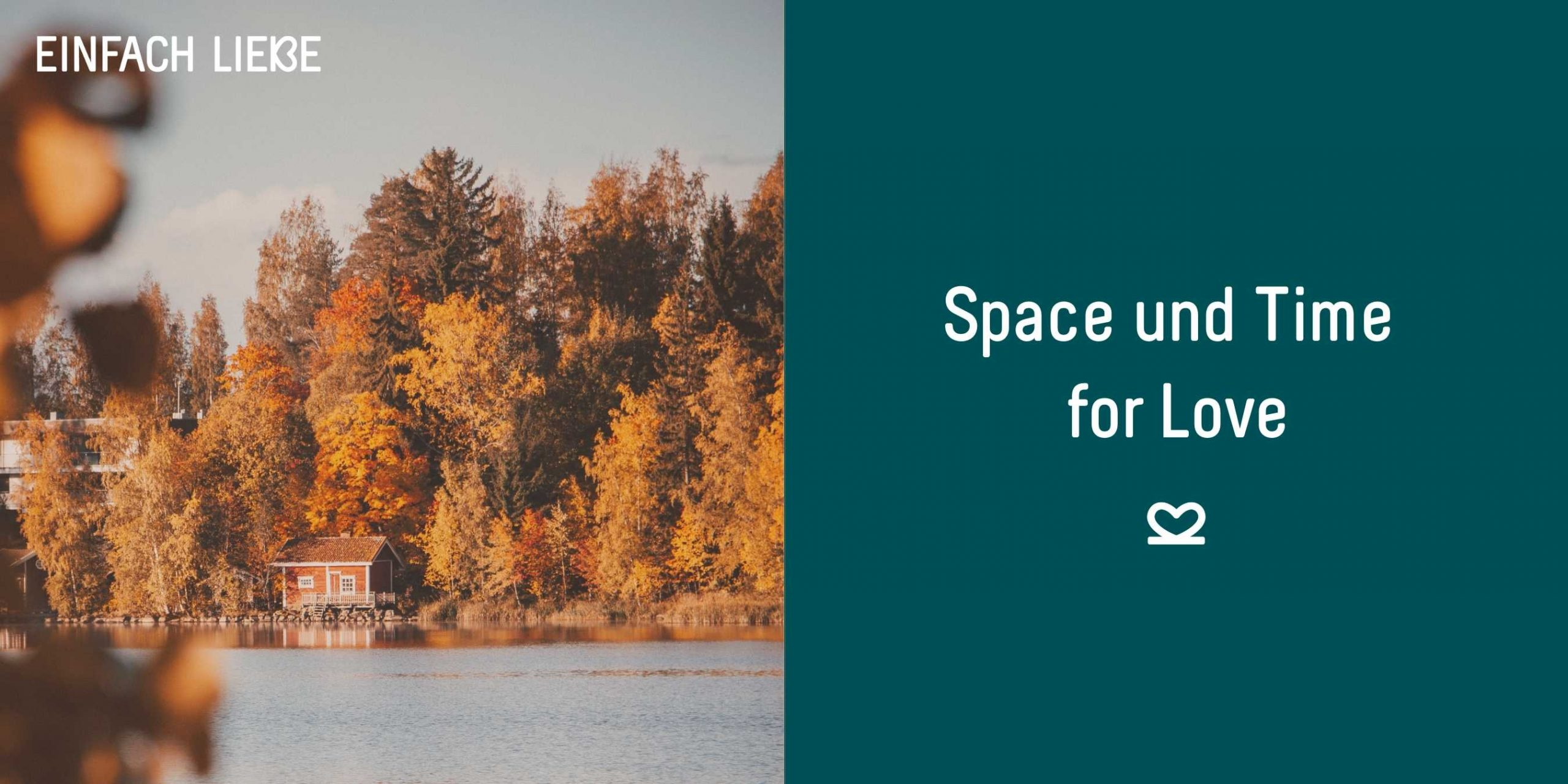 Retreat als Space und Time for Love
