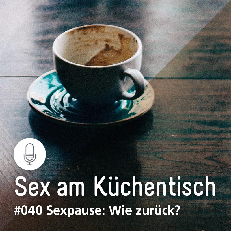 Beitragsbild für Podcastfolge Sexpause